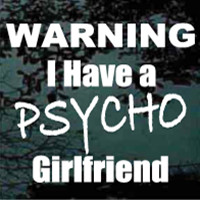 Psycho Girlfriend Quotes