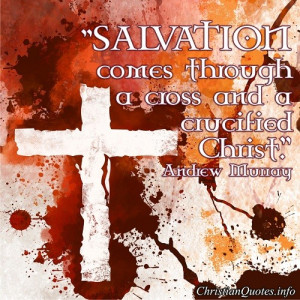 Andrew Murray Quote – Salvation