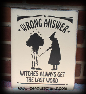 Fall Sayings For Signs http://icehousecrafts.com/item_117/Wrong-Answer ...