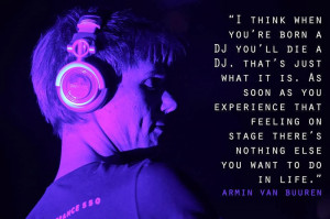 Quotes by Armin Van Buuren