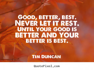 motivational quotes from tim duncan design your custom quote graphic