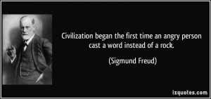 Civilization began the first time an angry person cast a word instead ...