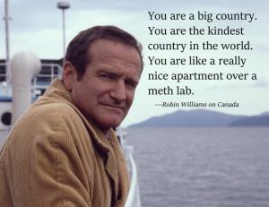 Robin Williams on Canada…
