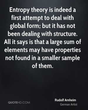 Entropy theory is indeed a first attempt to deal with global form; but ...