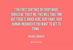 Michael Ondaatje Quotes