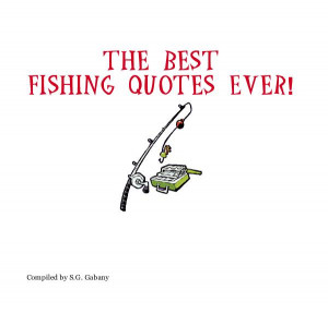 Click to preview The Best Fishing Quotes Ever! photo book