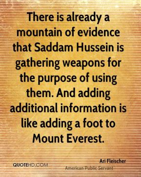 Ari Fleischer - There is already a mountain of evidence that Saddam ...