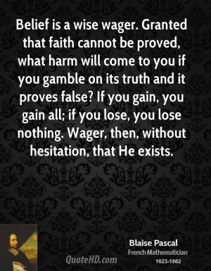 Blaise Pascal: The Wager