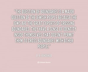 quote-A.-B.-Yehoshua-the-question-of-boundaries-is-a-major-36719.png