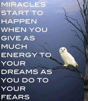 dreams come true are the dreams you never even knew you had unknown ...