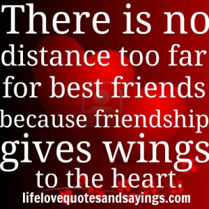 Friendship Distance Quotes Sayings