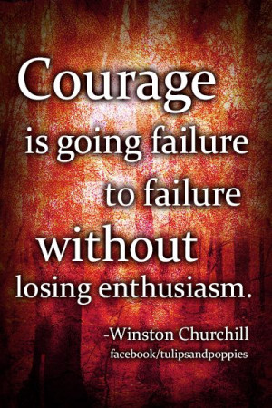 Quote by Winston Churchill #courage #success click picture to follow ...