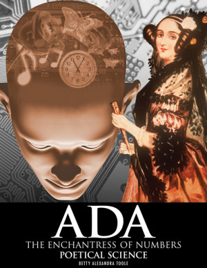 Ada, The Enchantress of Numbers: Poetical Science