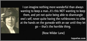 More Rose Wilder Lane Quotes