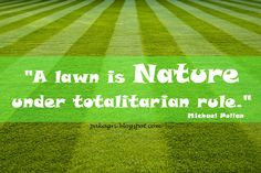 Lawn Mowing Quotes and Sayings