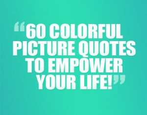 Colourful-Picture-Qoutes-Picture-Quotes
