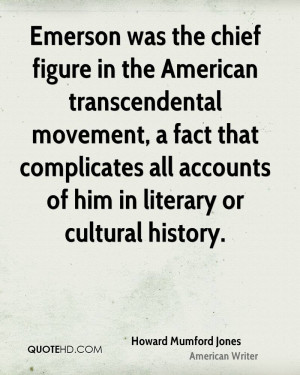 Emerson was the chief figure in the American transcendental movement ...