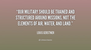 Our military should be trained and structured around missions, not the ...
