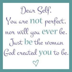 Dear Self.....