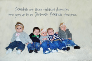 Cousins Are Your First Friends Quote