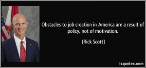 Obstacles to job creation in America are a result of policy, not of ...