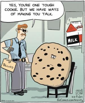 Tough Cookie...