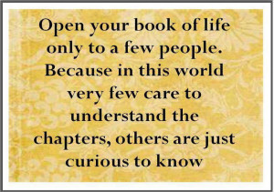 Inspirational Quotes open your book of life only to a few people