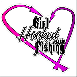 ... fishing you got a problem with that decal Girl hooked on fishing decal