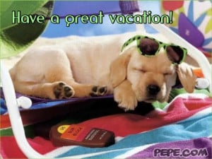 Have a great vacation!