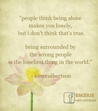 people think being alone...