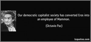 Our democratic capitalist society has converted Eros into an employee ...