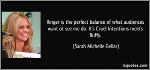 ... see me do. It's Cruel Intentions meets Buffy. - Sarah Michelle Gellar