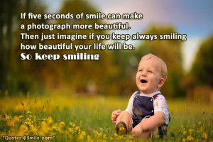 Keep Smiling Always and Your Will Be Beautiful