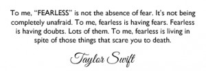 Being Fearless Quotes Taylor swift fearless quote