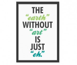 art take you art quotes get artsy at home miss underwood s favorite ...