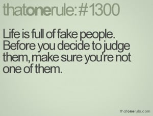 Fake Family Quotes Life is full of fake people.