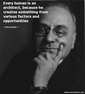 ... factors and opportunities - Alfred Adler Quotes - StatusMind.com