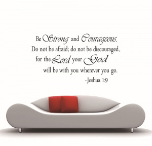 2013-New-Be-strong-and-courageous-vinyl-wall-art-inspirational-quotes ...