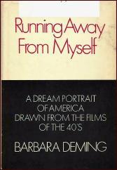 BARBARA DEMING Running Away from Myself Grossman hardcover 1969