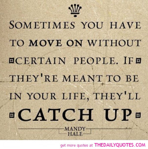 move-on-without-certain-people-mandy-hale-quotes-sayings-pictures.jpg