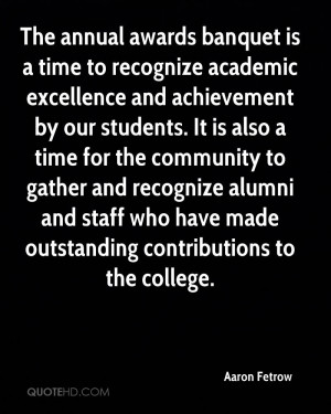 banquet is a time to recognize academic excellence and achievement ...