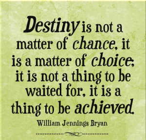 Inspirational Quotes About Destiny