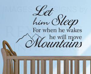 Details about Wall Decal Sticker Quote Vinyl Let Him Sleep Baby Boy ...