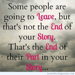 Some People Leave Quotes Some People Are Going to Leave