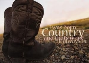 Country quotes, best country quotes