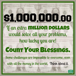 ... Count Your Blessings Quotes 136 quotes. Count Your Blessings Not Your
