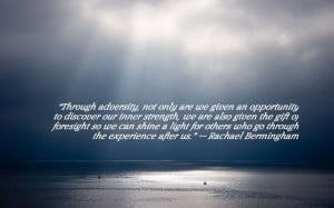 overcoming aadversity quotes | Adversity Quote