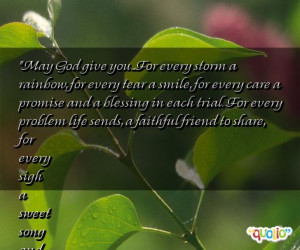 May God give you...For every storm a