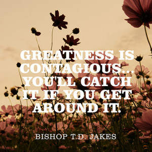Bishop T.D. Jakes Quotes