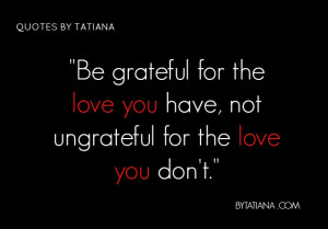 Quotes Grateful for what you have